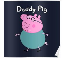 Daddy Pig Poster