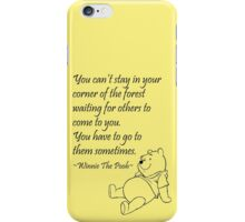You can't stay... iPhone Case/Skin
