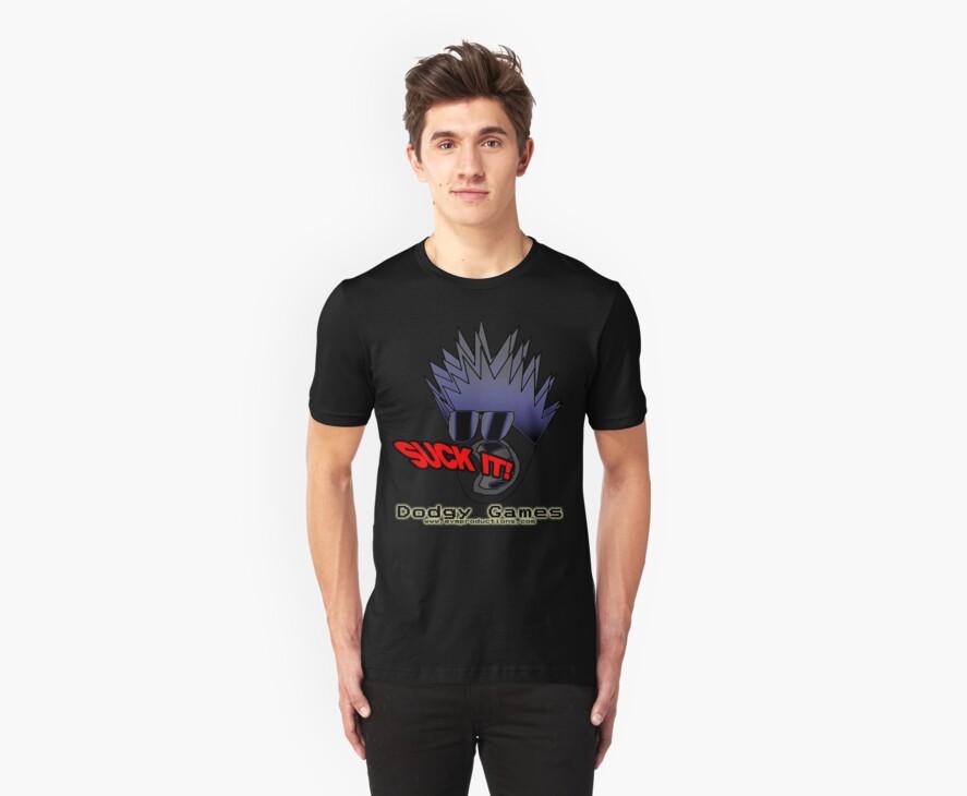 "Dodgy Games ""Suck It"" Shirt by BaronVonRosco"