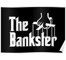 The Bankster Poster