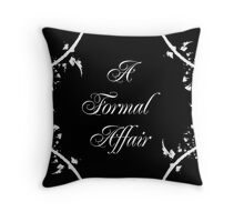A Formal Affair Throw Pillow