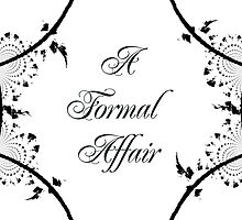 A Formal Affair 2 by Expressions &  Reflections