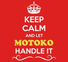 Keep Calm and Let MOTOKO Handle it Kids Clothes