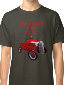My Other Car Is A...... Classic T-Shirt