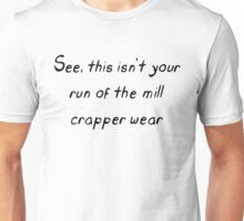 Crapper Wear Unisex T-Shirt