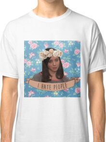 I Hate People - April Ludgate Classic T-Shirt