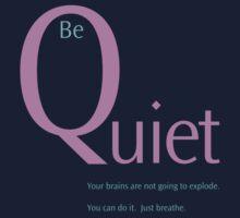 Be Quiet Kids Clothes