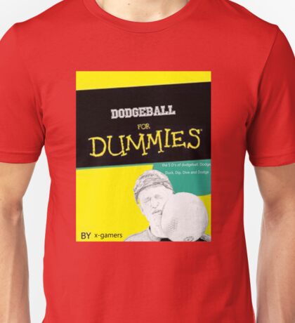 Dodgeball for Dummies Unisex T-Shirt
