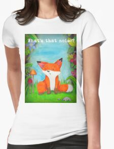 What's that noise? Freddy the Fox  Womens Fitted T-Shirt