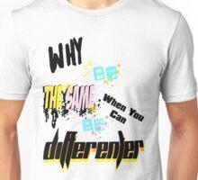 im differenter 1 Unisex T-Shirt