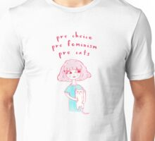 Pro-Choice, Pro-Feminism, Pro-Cats! Unisex T-Shirt