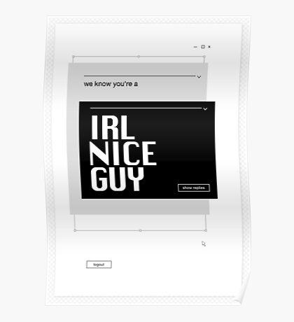 IRL Nice Guy Poster