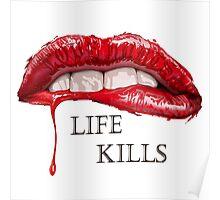 Love Hurts, Life Kills Poster