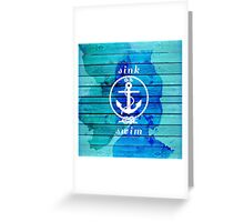 Ocean Blue Watercolor Wood and Anchor Quote Greeting Card