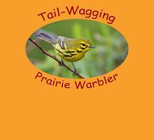 Tail-Wagging Prairie Warbler Unisex T-Shirt