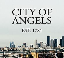 City of Angels Est.1781 by Eleanor  Hastings