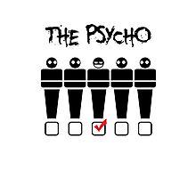 Psycho Tshirt Photographic Print