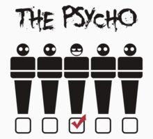 Psycho Tshirt by PIAL008