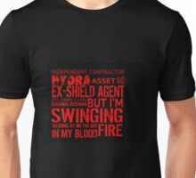 I've got fire in my blood. Unisex T-Shirt