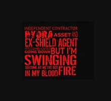 I've got fire in my blood. Unisex T-Shirt