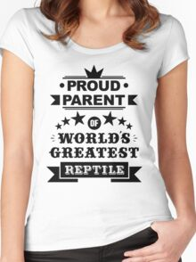 Proud parent of world's greatest reptile shirts and phone cases (black text) Women's Fitted Scoop T-Shirt
