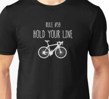 Rule #59 – Hold your line Unisex T-Shirt