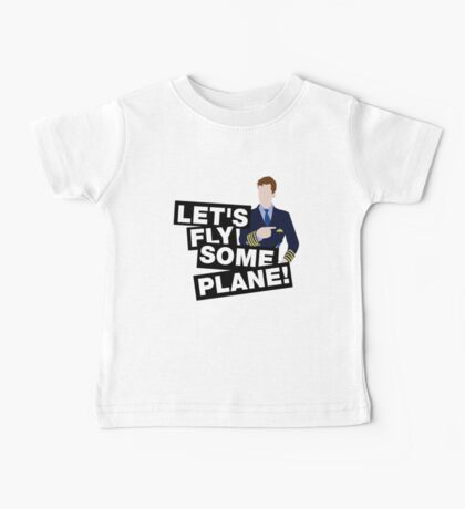 Let's fly some plane Baby Tee