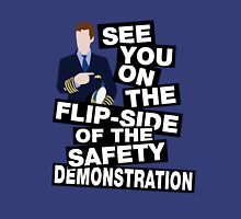 See you on the flipside of the safety demonstration Womens Fitted T-Shirt