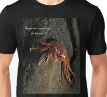 Show your love to some one today !!! Give them crabs !!! Unisex T-Shirt