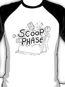 Scoop Phase ! T-Shirt