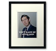 Don't Blame Me, I Voted UKIP Framed Print