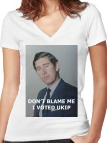 Don't Blame Me, I Voted UKIP Women's Fitted V-Neck T-Shirt