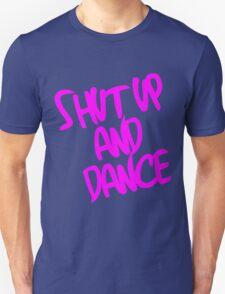 Shut Up And Dance - Pink T-Shirt