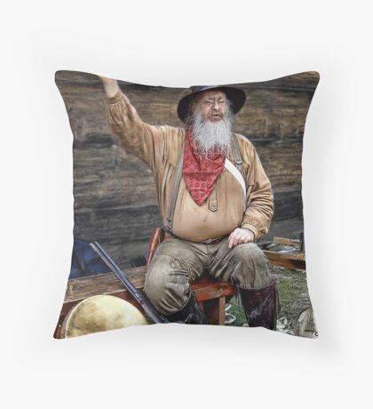 Thar's GOLD In Them Thar Hills! Throw Pillow