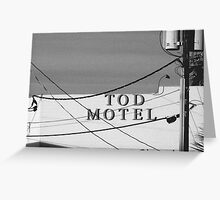 Tod Motel Greeting Card
