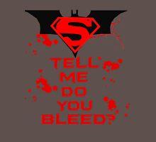 Batman Vs Superman: Do you bleed? T-Shirt