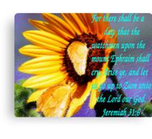 Jeremiah 31:6 Canvas Print