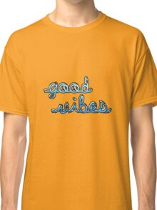Good Vibes Ocean Classic T-Shirt