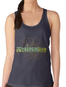 THINK . . . . .  Women's Tank Top