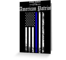 Free Since 1776 - American Patriot Greeting Card