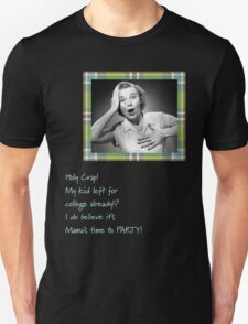 Mama's Time To Party Unisex T-Shirt