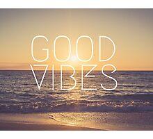 Good Vibes Sunset Photographic Print
