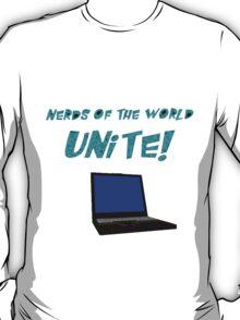 Nerds of the World Unite T-Shirt