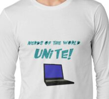 Nerds of the World Unite Long Sleeve T-Shirt