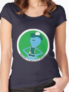 Mr. Meeseeks: Remember To Square Your Shoulders Women's Fitted Scoop T-Shirt