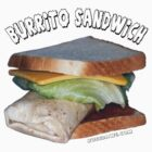 Burrito Sandwich by lattermanstudio