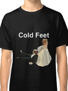 Cold Feet white Classic T-Shirt