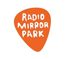 Radio Mirror Park by routineforlivin