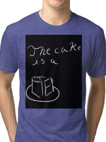 The Cake Is a Lie Tri-blend T-Shirt
