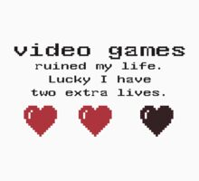 video games ruined my life....  T-Shirt